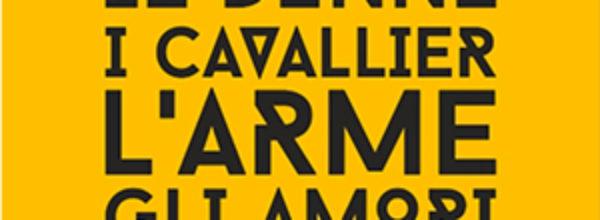 Le Donne, i Cavallier, L'Arme, gli Amori – Oristano | 3 Febbraio-8 Aprile 2018